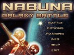In addition to the  game for your phone, you can download Nabuna Galaxy Battle for free.