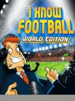 In addition to the  game for your phone, you can download I Know Football World Edition for free.