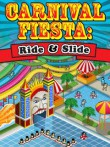 In addition to the free mobile game Carnival Fiesta: Ride and Slide for C3312 Duos download other Samsung C3312 Duos games for free.