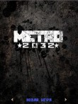 In addition to the  game for your phone, you can download METRO 2032 Mobile for free.
