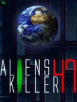 In addition to the  game for your phone, you can download Alien Killer 47 for free.