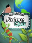In addition to the  game for your phone, you can download Ultimate Nature Quiz for free.