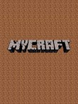 In addition to the  game for your phone, you can download MyCraft for free.