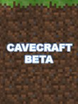 In addition to the  game for your phone, you can download CaveCraft Beta 11 for free.