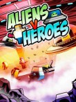 In addition to the  game for your phone, you can download Aliens v Heroes for free.