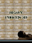 In addition to the  game for your phone, you can download Heavy Forces 3D for free.