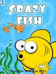 In addition to the  game for your phone, you can download Crazy Fish for free.