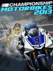 In addition to the  game for your phone, you can download Championship Motorbikes 2013 for free.