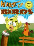 In addition to the free mobile game Wake Up Birds for Z550i download other Sony-Ericsson Z550i games for free.