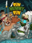 In addition to the  game for your phone, you can download Run Mummy Run for free.