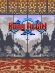In addition to the  game for your phone, you can download Kung Fu Girl for free.