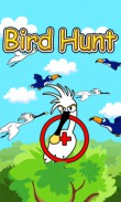 In addition to the  game for your phone, you can download Bird Hunter for free.