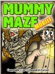 In addition to the  game for your phone, you can download Mummy maze for free.