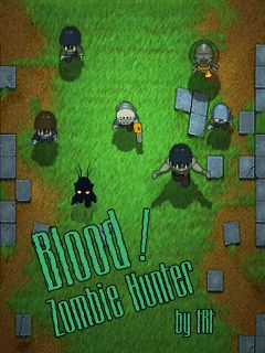 Download free mobile game: Blood! Zombie Hunter - download free games for mobile phone