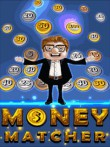 In addition to the  game for your phone, you can download Money matcher for free.