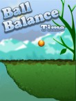 In addition to the  game for your phone, you can download Ball balance time for free.