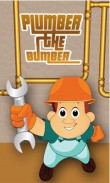 In addition to the  game for your phone, you can download Plumber the Bumber for free.