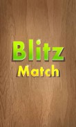 In addition to the  game for your phone, you can download Blitz match for free.