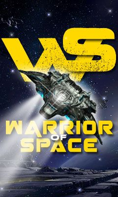 Download free mobile game: Warrior of space - download free games for mobile phone
