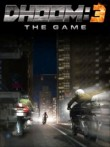 In addition to the  game for your phone, you can download Dhoom 3: The game for free.