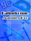 In addition to the  game for your phone, you can download Palindromic marbles pro for free.
