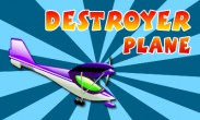 In addition to the  game for your phone, you can download Destroyer plane for free.