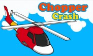 In addition to the  game for your phone, you can download Chopper crash for free.