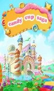 In addition to the  game for your phone, you can download Candy cup: Saga for free.