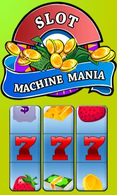 Download free mobile game: Slot machine mania - download free games for mobile phone