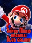 In addition to the  game for your phone, you can download Super Mario dreams: Blur galaxy for free.