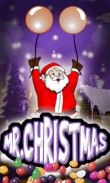 In addition to the  game for your phone, you can download Mr. Christmas for free.