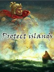 In addition to the  game for your phone, you can download Protect islands for free.