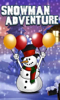 Download free mobile game: Snowman adventure - download free games for mobile phone