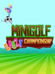 In addition to the  game for your phone, you can download Minigolf crazy championship for free.
