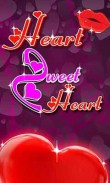 In addition to the  game for your phone, you can download Heart, sweet heart for free.