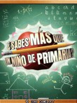 In addition to the  game for your phone, you can download Sabes mas que un nino de primaria for free.