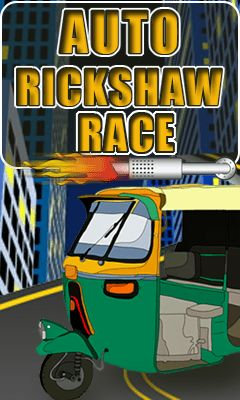Download free mobile game: Auto rickshaw: Race - download free games for mobile phone