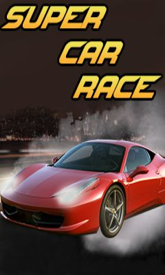 Download free mobile game: Super car race - download free games for mobile phone