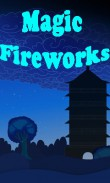 In addition to the  game for your phone, you can download Magic fireworks for free.