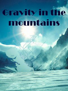 Download free mobile game: Gravity in the mountains - download free games for mobile phone
