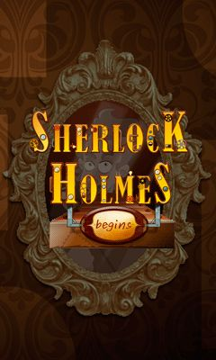 Download free mobile game: Sherlock Holmes: Begins - download free games for mobile phone