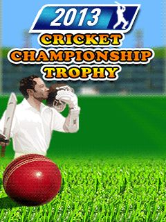 Download free mobile game: 2013 cricket championship: Trophy - download free games for mobile phone