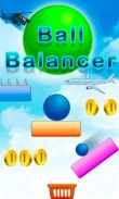 In addition to the  game for your phone, you can download Ball balancer for free.