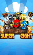 In addition to the  game for your phone, you can download Super eight for free.