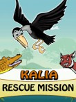 In addition to the  game for your phone, you can download Kalia: Rescue mission for free.