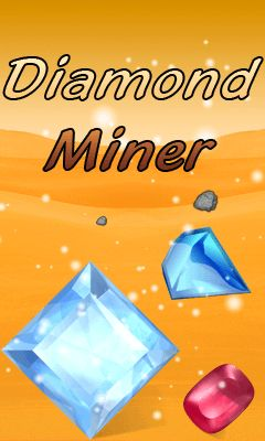 Download free mobile game: Diamond miner - download free games for mobile phone