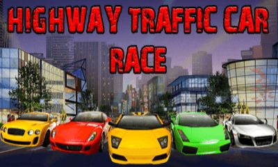 Download free mobile game: Highway traffic: Car race - download free games for mobile phone