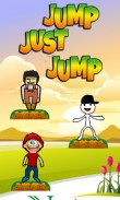 In addition to the  game for your phone, you can download Jump just jump for free.