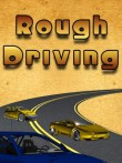 In addition to the  game for your phone, you can download Rough driving for free.