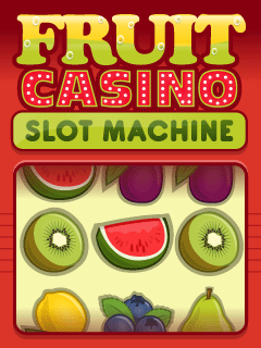 Download free mobile game: Fruit casino: Slot machine - download free games for mobile phone